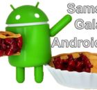 Какие Samsung Galaxy будут обновлены до Android 9.0 Pie